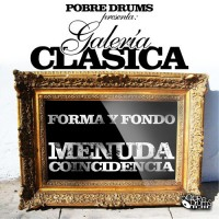 Single: Pobre Drums | Forma y fondo ft. Menuda Coincidencia