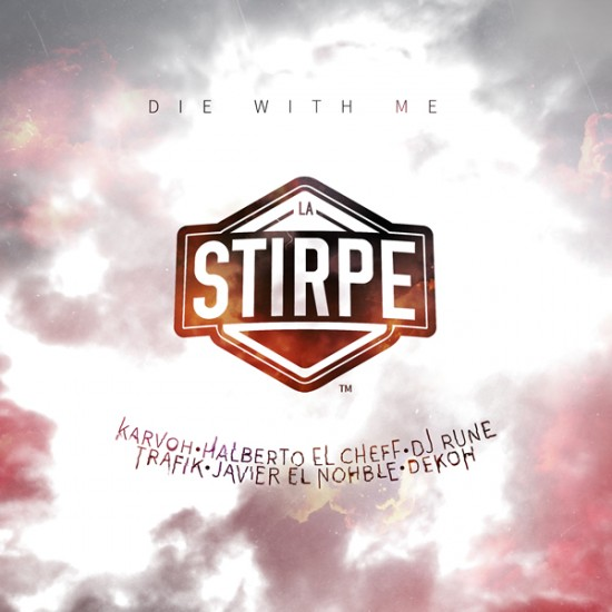 La Stirpe - Die with me
