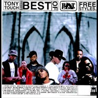 Mixtape: Tony Touch Presents: The best of Boot Camp Clik freestyles