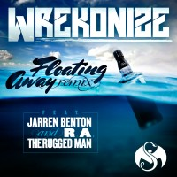 Single: Wrekonize | Floating Away Remix ft. Jarren Benton & R.A. The Rugged Man