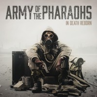Stream: Army Of The Pharoahs | In death reborn