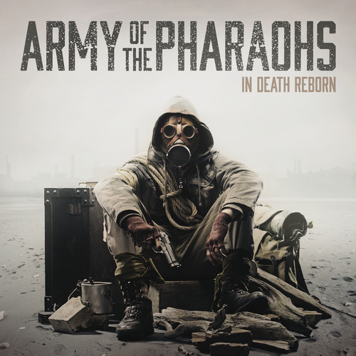 Army Of The Pharoahs - In Death Reborn