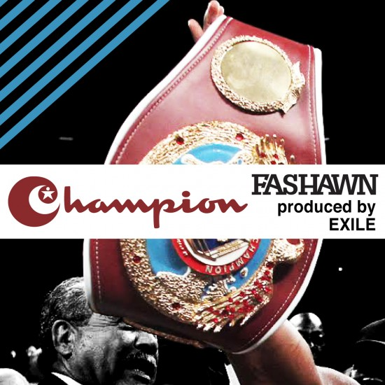 Fashawn - Champion (prod. Exile)