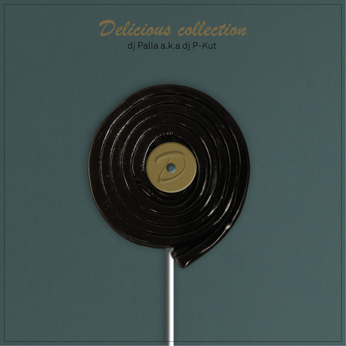 Delicious collection - Dj palla