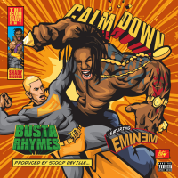 Single: Busta Rhymes | Calm down ft. Eminem (lyric video)
