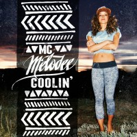 Stream: MC Melodee | Coolin' EP