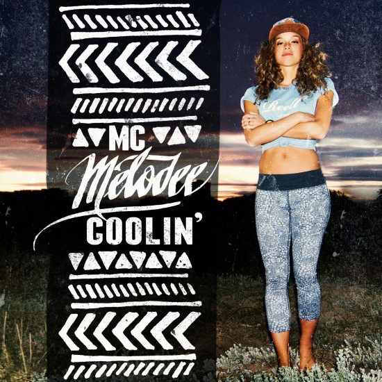 MC Melodee - Coolin' EP