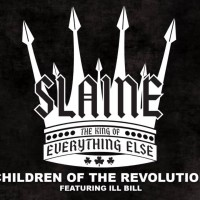 Single: Slaine | Children of the revolution ft. Ill Bill