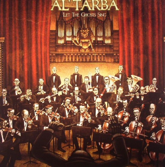 Al'Tarba - Let The Ghosts Sing