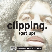 Video: Clipping | Get up ft. Mariel Jacoda