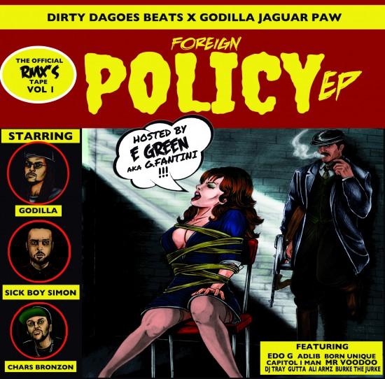 Foreign Policy Ep. - Godilla Jaguar Paw