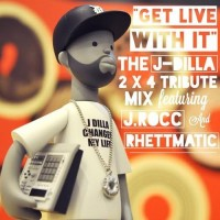 Mixtape: The Dynamic Duo | Get live with it (The J-Dilla 2×4 Tribute Mix)