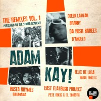 Stream: Adam Kay | The Remixes Vol. 1