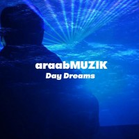 Video: araabMUZIK | Day dreams