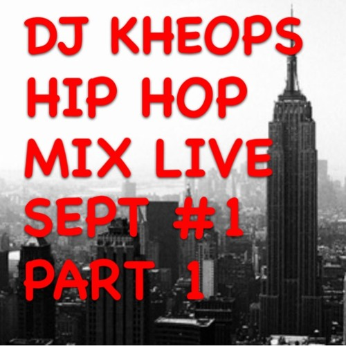 Dj Kheops - Hip hop mix live sept 1 Part1
