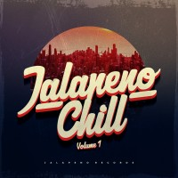 Stream: Jalapeno Chill Vol. 1 (Mixed by Jalapeno Sound System)