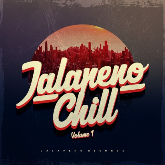 Jalapeno Chill Vol 1