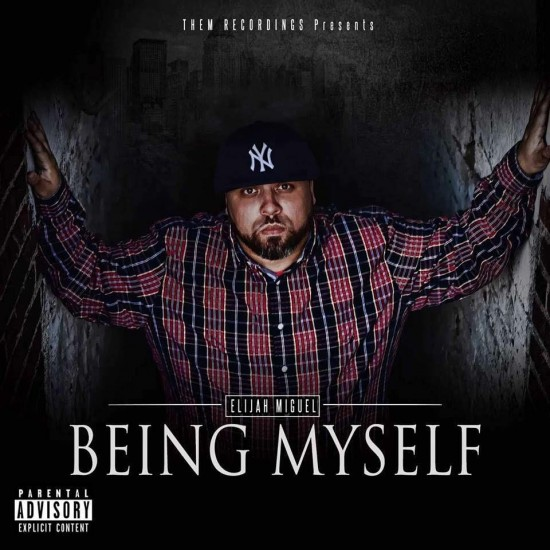 Elijah Miguel - Being myself
