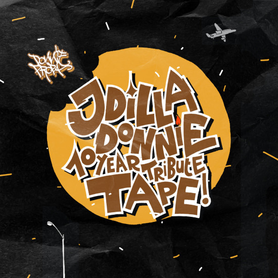 Donnie Propa - 10 year tribute tape - RIP J Dilla