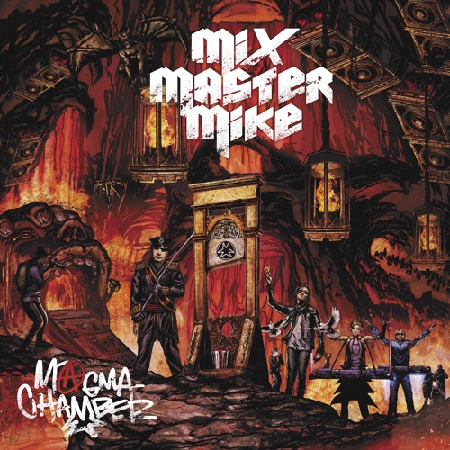 Mix Master Mike - Magma chamber