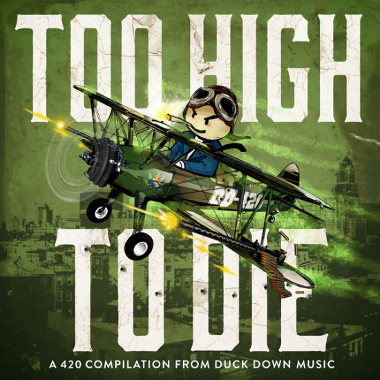 Duck Down Presents - Too high to die