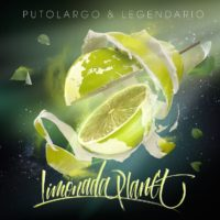Lanzamiento: PutoLargo & Legendario | Limonada Planet
