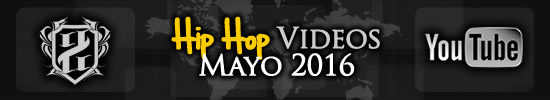 Videos-hiphop-mayo-2016