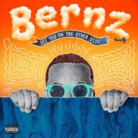 Lanzamiento: Bernz | See you on the other side