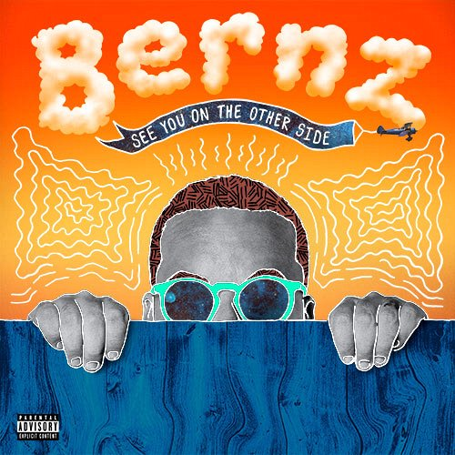 Bernz - See you on the other side
