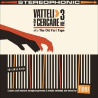 Mixtape: Turi | Vatteli a cercare vol.3 aka The old fart tape