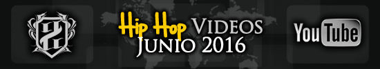 Videos-hiphop-junio-2016