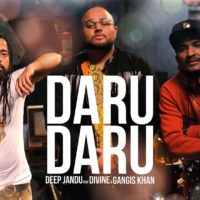 Video: Deep Jandu | Daru daru ft. Divine & Gangis Khan