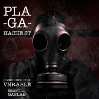 Single: Hache ST | Plaga (prod. Vnrable)
