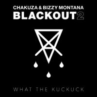 Lanzamiento: Chakuza & Bizzy Montana | Blackout 2: What the kuckuck