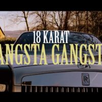 Video: 18 Karat | Gangsta gangsta