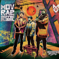 Lanzamiento: Movimiento Original | Mov rap and reggae