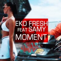 Video: Eko Fresh | Moment ft. Samy