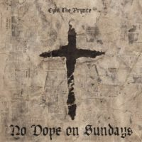 Lanzamiento: Cyhi the Prynce | No dope on sundays