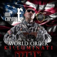 Lanzamiento: Mr. Capone-E | New world order (Killuminati)