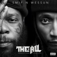 Lanzamiento: Smif-N-Wessun | The All