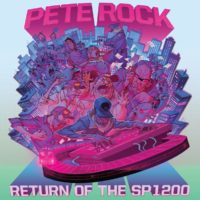 Lanzamiento: Pete Rock | Return of the SP1200