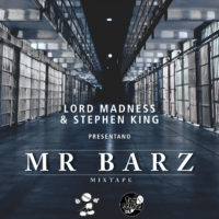 Descarga: Lord Madness | Mr. Barz Mixtape