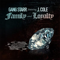 Single: Gang Starr | Family and Loyalty ft J. Cole