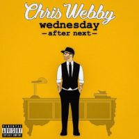 Lanzamiento: Chris Webby ‎| Wednesday after next