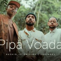 Video: Rashid | Pipa voada ft. Emicida & Lukinhas