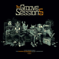 Lanzamiento: Chinese Man, Baja Frequencia & Scratch Bandits Crew | The groove sessions, Vol. 5