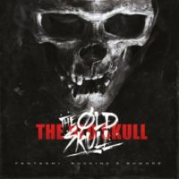 Lanzamiento: The Old Skull | Fantasmi, ruggine e rumore