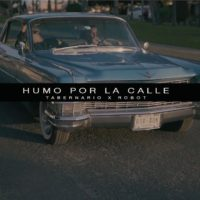 Video: Tabernario | Humo por la calle ft. Robot