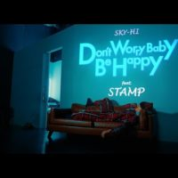Video: Sky-Hi | Don't worry baby be happy ft. Stamp (prod. ist)
