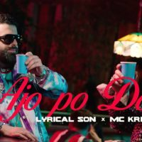 Video: Lyrical Son & Mc Kresha | Ajo po don